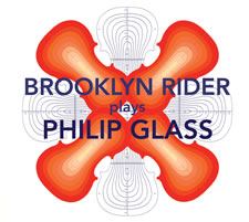 BROOKLYN RIDER PLAYS PHILIP GLASS